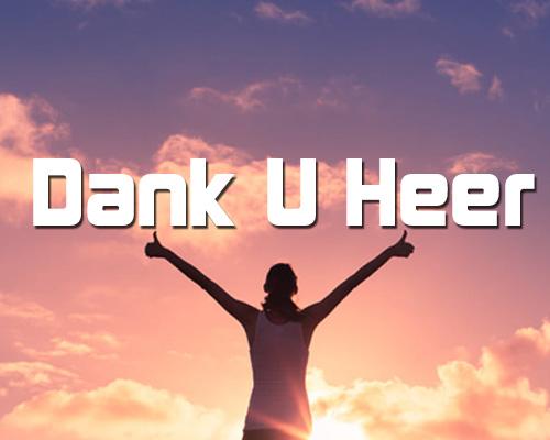 Dank U Heer