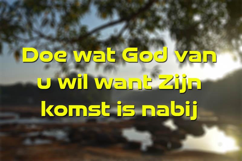 Doe wat God van u wil