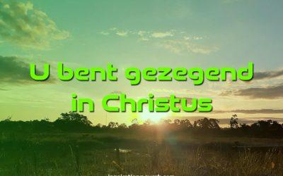 U bent gezegend in Christus