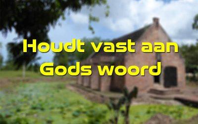 Houdt vast aan Gods woord