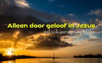 Alleen door geloof in Jezus